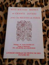 Huit messes brèves et chants divers pour les messes de ferié - 1989