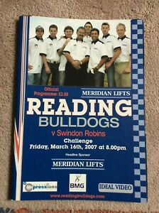 2007 READING BULLDOGS v SWINDON ROBINS 16th MARCH    ( GOOD CONDITION )