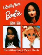 Collectibly Yours Barbie Doll 1980-1990: 1980-1990 : Identification & Price G…