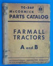 VTG 1953 FARMALL TRACTORS A & B TC-26F McCORMICK PARTS CATALOG INTERNATIONAL