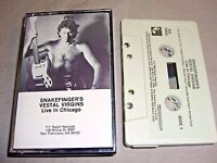 SNAKEFINGER'S VESTAL VIRGINS Live in Chicago 1986 CASSETTE TAPE album NM/NM/VG+