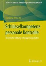 Psychologie in Bildung und Erziehung Vom Wissen Zum Handeln:...