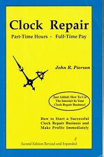 Clock Repair - Part Time Hours Full time Pay by John Pierson
