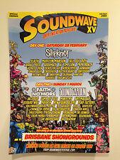 SOUNDWAVE 2015 BRISBANE Promo Poster A2 SLIPKNOT FAITH NO MORE SOUNDGARDEN *NEW*