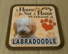 A House Is Not A Home Without A Labradoodle  -  Drinks Coaster