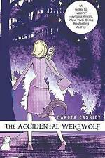 The Accidental Werewolf (The Accidental Series-ExLibrary