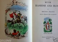 Musk Hashish & Blood, Hector France 1900, Limited 188/500, hand colored illus.