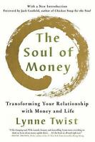 The Soul of Money: Transforming Your Relationship with Money and Life (Paperback