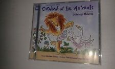 SAINT-SAENS CARNIVAL OF THE ANIMALS WITH JOHNNY MORRIS CD