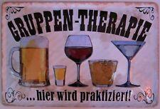 GRUPPEN - THERAPIE - hier wird praktiziert ! BLECHSCHILD BIER SCHNAPS BAR