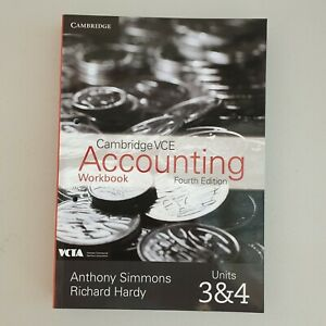 Cambridge VCE Accounting Units 3 and 4 Workbook by Anthony Simmons 4e B4