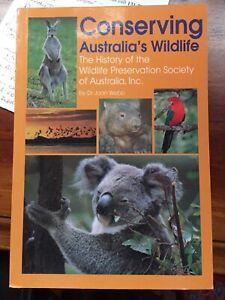 CONSERVING AUSTRALIA'S WILDLIFE...J WEBB..VERY GOOD COPY..176 PAGES..PB..2002.