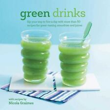 Green Drinks by Nicola Graimes (2015, Hardcover) Book d
