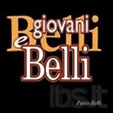 PAOLO BELLI  - GIOVANI E BELLI  CD POP-ROCK ITALIANA