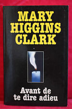 Avant De Te Dire Adieu - Mary Higgins Clark