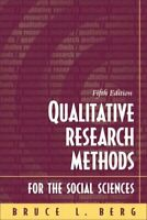 Qualitative Research Methods for the Social Sciences Paperback Bruce L. Berg