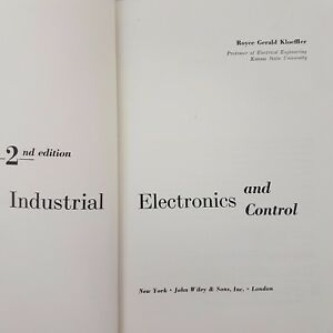 Industrial Electronics and Control 2nd Edition Kloeffler Pub 1960 Hard Cover