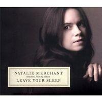"NATALIE MERCHANT ""LEAVE YOUR SLEEP"" CD NEU"