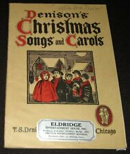 DENISON'S 1927 CHRISTMAS SONGS AND CAROLS MUSIC BOOK * HYMNS * HENRY S SAWYER