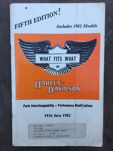 Harley Davidson Parts Interchangeability 1936 thru 1982  What Fits What.