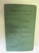 """Vacquant & Macé De Lépinay """"Premières Notions de géométrie élémentaire"""" /1916"""