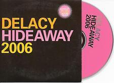 DELACY - Hideaway (2006 REMIXES) CD SINGLE 5TR DUTCH CARDSLEEVE RARE!