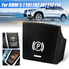 Parking Brake P Button Switch Cover For BMW 5 6 X3 X4 F01 F02 F07 F10 F11 09-17