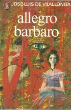 JOSE-LUIS DE VILALLONGA ALLEGRO BARBARO