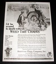1919 OLD MAGAZINE PRINT AD, AMERICAN CHAIN, WEED TIRE CHAINS, SCARED TO DEATH!