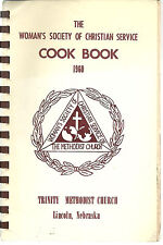 LINCOLN NE 1960 ANTIQUE *TRINITY METHODIST CHURCH COOK BOOK *LOCAL ADS *NEBRASKA