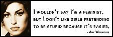 Wall Quote - Amy Winehouse - I wouldn't say I'm a feminist, but I don't like gir