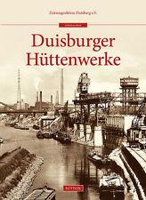 Duisburger Hüttenwerke Industrie NRW Geschichte Bildband Bilder Buch Fotos AK