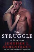 The Struggle: The Titan Series Book 3 by L. Armentrout, Jennifer | Paperback Boo
