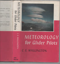 C E WALLINGTON METEOROLOGY FOR GLIDER PILOTS FIRST EDITION HARDBACK DJ 1961