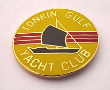 VIETNAM *** TONKIN GULF YACHT CLUB *** Military Veteran Hat Pin 14129 HO