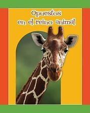 Opuestos en el reino animal/ Animal Opposites (Facil De Leer/ Easy Readers)