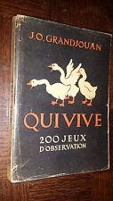 QUI VIVE - 200 jeux d'observation - J.O. Grandjouan 1946