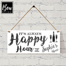 181 PERSONALISED Happy Hour sign / wine beer O'Clock / Wine Gin Prosecco Drinks