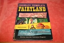 1958 Shirley Temple's Fairland Book