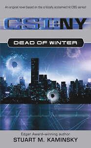 CSI NY Dead of Winter by Stuart M. Kaminsky (Paperback, 2005) Book