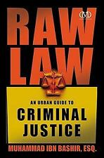Raw Law: An Urban Guide to Criminal Justice-ExLibrary