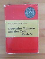 old German coin reference book DEUTSCHE MUNZEN KARLS V wolfgang schulten