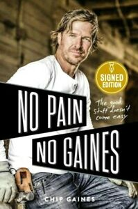 CHIP GAINES No Pain No Gaines signed autographed book PRE ORDER 3/16 Fixer Upper