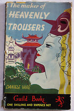 Vare, Daniele 1948 The Maker of Heavenly Trousers, Guild Publishing, SB with DJ