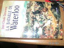La Bataille de Waterloo J.C Damamme
