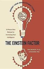 Einstein Factor: A Proven New Method for Increasing Your Intelligence, Wenger, W