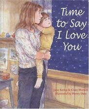Time to Say I Love You Clare, Walters, Jane, Kemp Hardcover