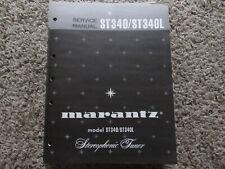 New listing Marantz St340 St340L stereophonic tuner Original Service Repair Manual
