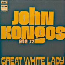 ++JOHN KONGOS great white lady/shamarack SP 1972 REGAL RARE VG++