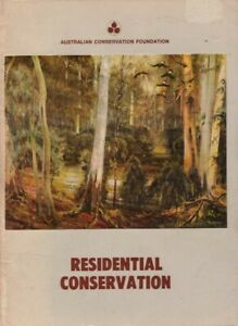 Residential Conservation  Zoning Management Australian Conservation Foundation
